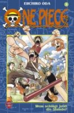 Oda, Eiichiro One Piece 05. Wem schlägt jetzt die Stunde?