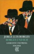 Borges, Jorge Luis Borges und ich. (El hacedor)