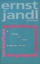Jandl, Ernst Werke 6. serienfuss, bung mit buben, wischen mchten