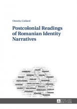 Colacel, Onoriu Postcolonial Readings of Romanian Identity Narratives