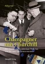 Gut, Philipp Champagner mit Churchill