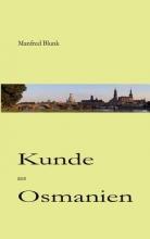 Blunk, Manfred Kunde aus Osmanien