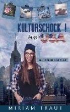 Traut, Miriam Kulturschock! Au-pair USA
