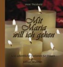 Theobald, Vreni Mit Maria will ich gehen