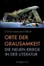 Karpenstein-Eßbach, Christa Orte der Grausamkeit