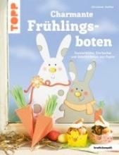 Steffan, Christiane Charmante Frühlingsboten (kreativ.kompakt.)