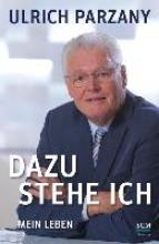 Parzany, Ulrich Dazu stehe ich