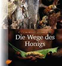 Tourneret, Eric Die Wege des Honigs