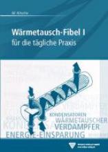 Nitsche, Manfred Wärmetausch-Fibel, Band I