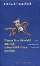 Henscheid, Eckhard Warum Frau Grimhild Alberich auerehelich Gunst gewhrte