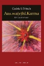 Fritsch, Cedric J. Aus.wa(e)hl.Karma