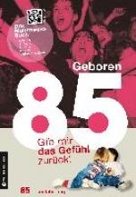 Graf, Katrin Geboren 1985 - Das Multimedia Buch
