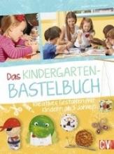 Watschinger, Judith Das Kindergarten-Bastelbuch