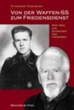 Duscheleit, Otto-Ernst Von der Waffen-SS zum Friedensdienst