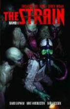 Del Toro, Guillermo The Strain - Die Saat 01