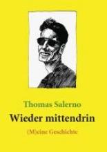 Salerno, Thomas Wieder mittendrin