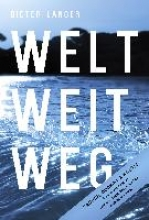 Langer, Dieter WELT WEIT WEG