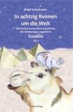 Kattelmann, Birgit In 80 Reimen um die Welt.