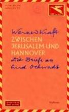 Kraft, Werner Zwischen Jerusalem und Hannover