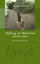 Dittmann, Monika Hoffnung, der Wanderstab durchs Leben