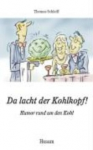 Schleiff, Thomas Da lacht der Kohlkopf!