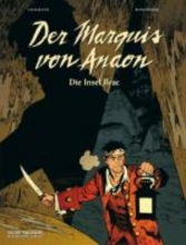 Vehlmann, Fabien Der Marquis von Anaon 01. Die Insel Brac