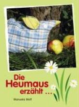 Die Heumaus erzhlt....