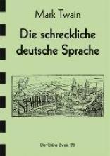 Twain, Mark Die schreckliche Deutsche Sprache