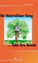 Becker, Sophia Die Naturalisten-Gang