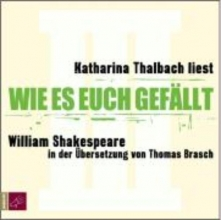 Shakespeare, William Wie es euch gefllt. 2 CDs