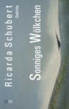 Schubert, Ricarda Sonniges Wlkchen