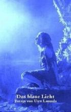 Lammla, Uwe Das blaue Licht