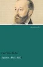 Keller, Gottfried Briefe (1848-1898)
