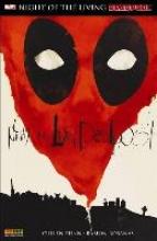 Bunn, Cullen Deadpool: Night of the living Deadpool