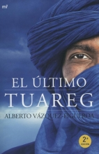 Alberto  Vazquez-Figueroa El Ultimo Tuareg