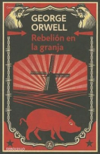 Orwell, George Rebelion en la Granja = Rebellion on the Farm