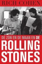 Rich  Cohen De zon en de maan en The Rolling Stones