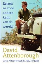 David Attenborough , Reizen naar de andere kant van de wereld