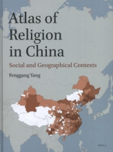 F.  Yang Atlas of Religion in China: Social and Geographical Contexts