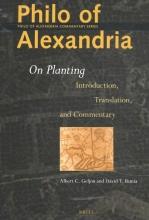 Albert Geljon Davis Runia, Philo of Alexandria On Planting