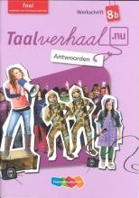 Hetty van den Berg, Tamara van den Berg, Jannie van Driel-Copper, Irene  Engelbertink Taal 8b Antwoorden werkschrift