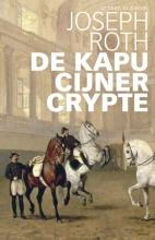 Joseph  Roth De Kapucijner Crypte