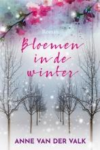 Anne van der Valk , Bloemen in de winter