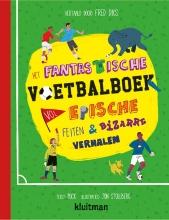Puck , Het fantastische voetbalboek vol epische feiten & bizarre verhalen