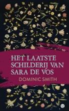 Dominic  Smith Het laatste schilderij van Sara de Vos