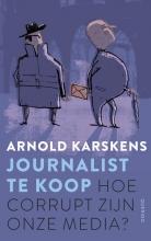 Arnold  Karskens Journalist te koop (POD)