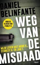 Daniel Belinfante , Weg van de misdaad