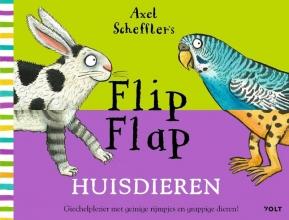 Axel Scheffler , Flip Flap Huisdieren