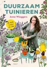 Anne Wieggers , Duurzaam tuinieren