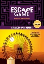 Melissa Faucher Remi Prieur  Melanie Vives, Escape game-Gevangen op de kermis